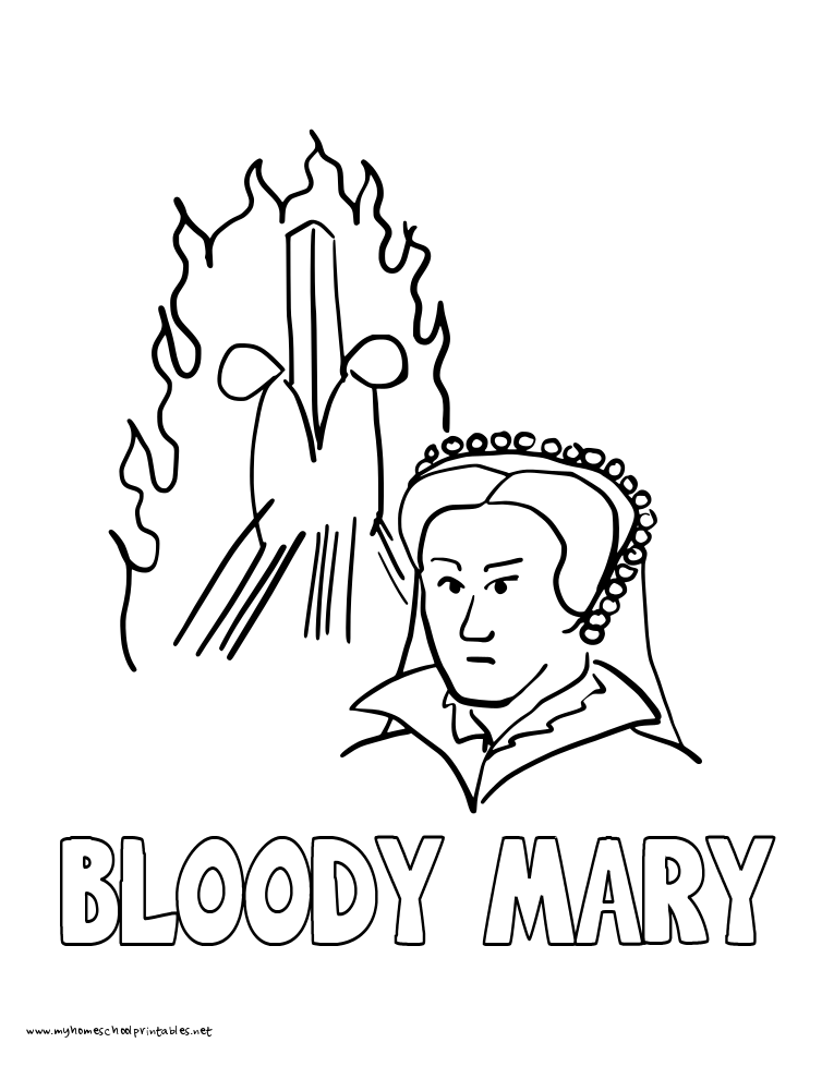 World History Coloring Pages Printables Bloody Queen Mary